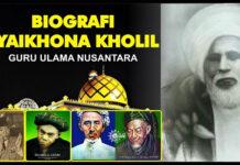 Biografi Syaikhona Kholil